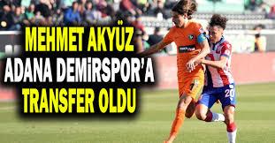 Mehmet-Akyuz-Adana-Demirspor-Transferi